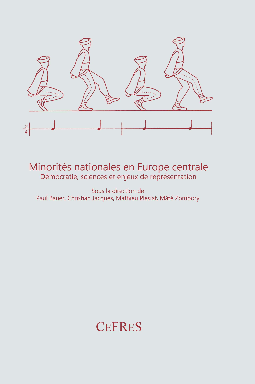 Minorités nationales en Europe centrale : démocratie, sciences et enjeux de représentation