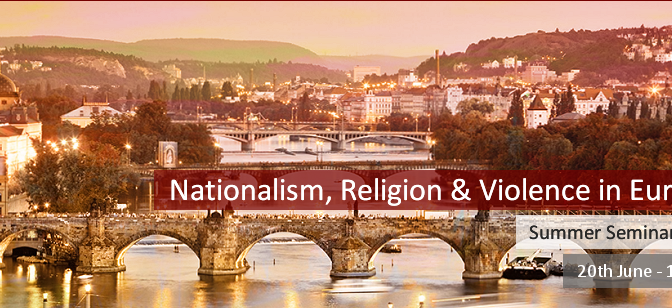 Summer Seminar – Nationalism, Religion & Violence in Europe
